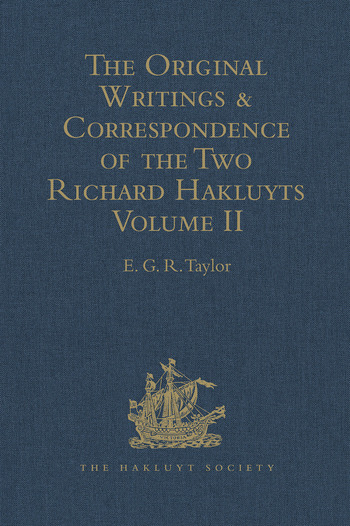 The Original Writings and Correspondence of the Two Richard Hakluyts Volume II book cover