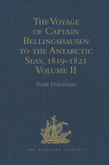 The Voyage of Captain Bellingshausen to the Antarctic Seas, 1819-1821 Translated from the Russian Volume II book cover