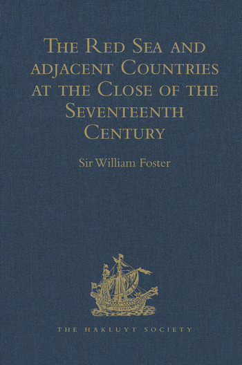 The Red Sea and Adjacent Countries at the Close of the Seventeenth Century As described by Joseph Pitts, William Daniel, and Charles Jacques Poncet book cover
