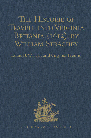 The Historie of Travell into Virginia Britania (1612), by William Strachey, gent book cover