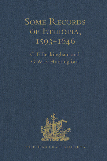Some Records of Ethiopia, 1593-1646 Being Extracts from The History of High Ethiopia or Abassia by Manoel de Almeida Together with Bahrey's History of the Galla book cover