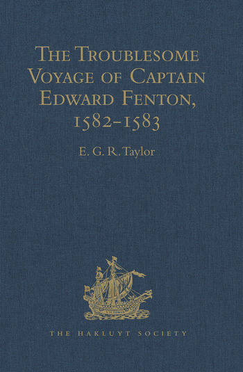The Troublesome Voyage of Captain Edward Fenton, 1582-1583 book cover