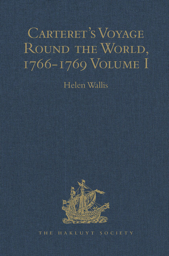 Carteret's Voyage Round the World, 1766-1769 Volume I book cover