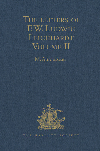 The Letters of F.W. Ludwig Leichhardt Volume II book cover