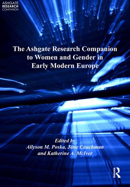 The Ashgate Research Companion to Women and Gender in Early Modern Europe book cover