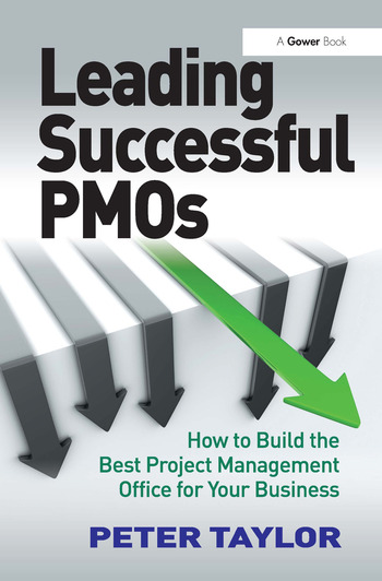 Leading Successful PMOs How to Build the Best Project Management Office for Your Business book cover