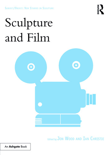 Sculpture and Film book cover