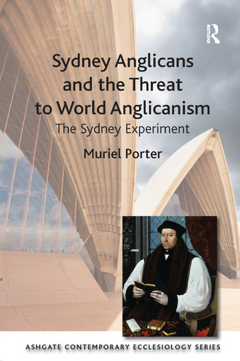 Sydney Anglicans and the Threat to World Anglicanism The Sydney Experiment book cover