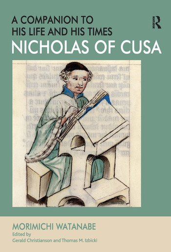 Nicholas of Cusa - A Companion to his Life and his Times book cover
