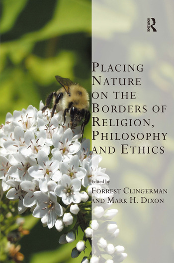 Placing Nature on the Borders of Religion, Philosophy and Ethics book cover