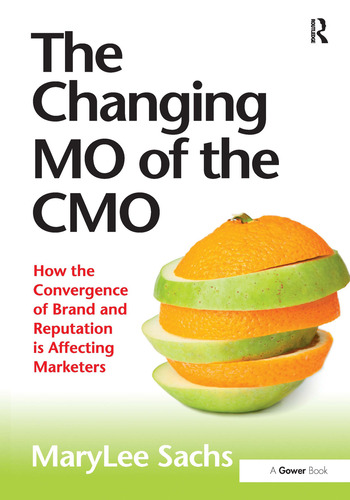 The Changing MO of the CMO How the Convergence of Brand and Reputation is Affecting Marketers book cover