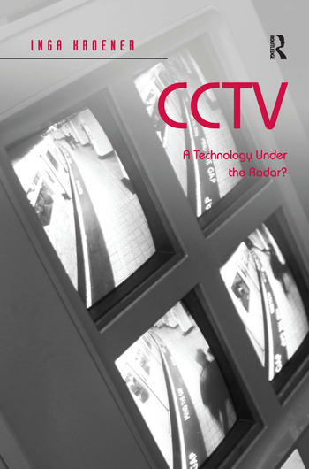 CCTV A Technology Under the Radar? book cover