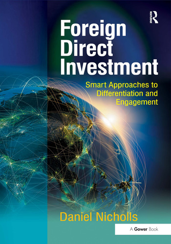 Foreign Direct Investment Smart Approaches to Differentiation and Engagement book cover