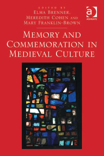 Memory and Commemoration in Medieval Culture book cover