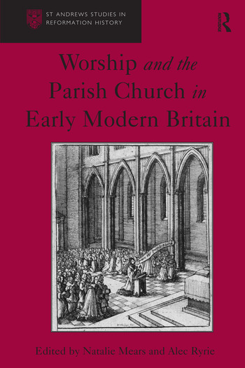 Worship and the Parish Church in Early Modern Britain book cover