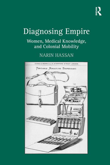 Diagnosing Empire Women, Medical Knowledge, and Colonial Mobility book cover