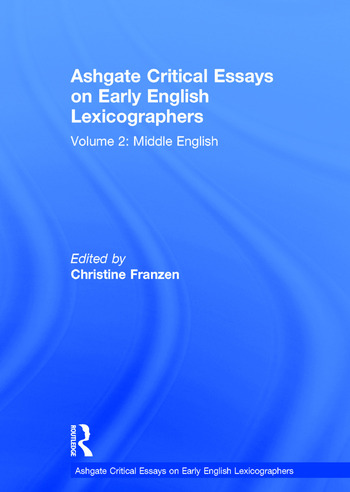Ashgate Critical Essays on Early English Lexicographers Volume 2: Middle English book cover