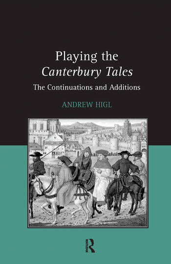 Playing the Canterbury Tales The Continuations and Additions book cover
