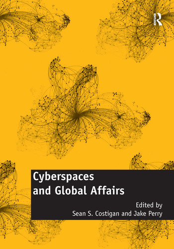 Cyberspaces and Global Affairs book cover
