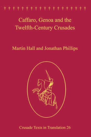 Caffaro, Genoa and the Twelfth-Century Crusades book cover
