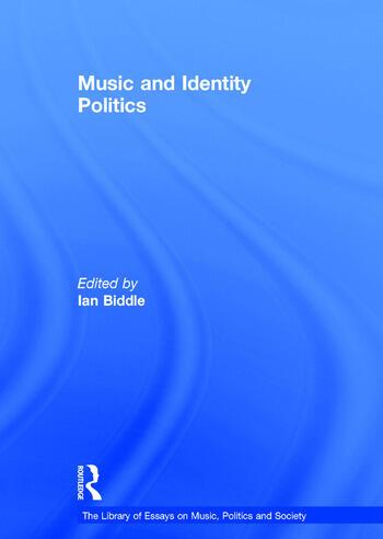 Music and Identity Politics book cover