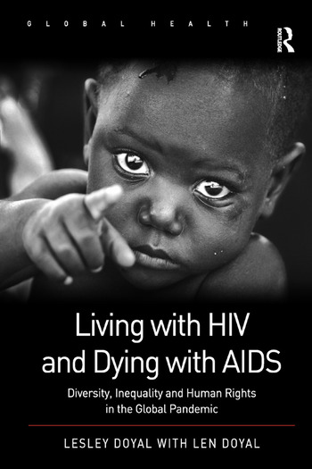 Living with HIV and Dying with AIDS Diversity, Inequality and Human Rights in the Global Pandemic book cover