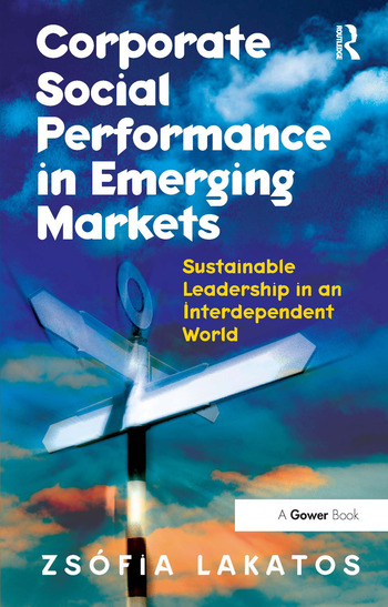 Corporate Social Performance in Emerging Markets Sustainable Leadership in an Interdependent World book cover