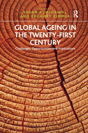 Global Ageing in the Twenty-First Century Challenges, Opportunities and Implications book cover