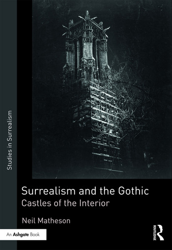 Surrealism and the Gothic Castles of the Interior book cover