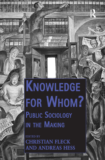 Knowledge for Whom? Public Sociology in the Making book cover