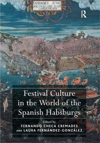 Festival Culture in the World of the Spanish Habsburgs book cover