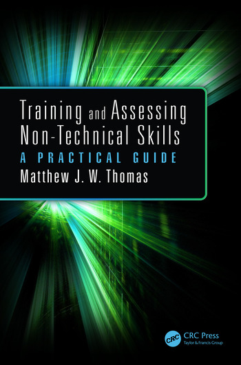 Training and Assessing Non-Technical Skills A Practical Guide book cover