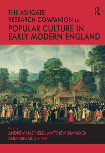 The Ashgate Research Companion to Popular Culture in Early Modern England book cover