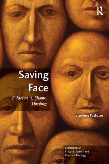 Saving Face Enfacement, Shame, Theology book cover