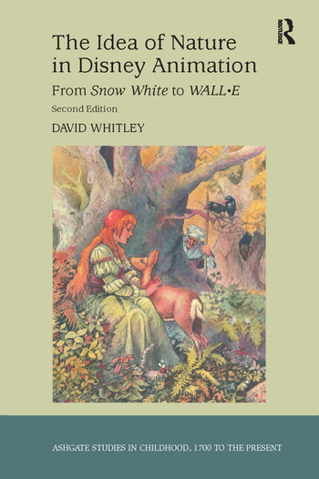 The Idea of Nature in Disney Animation From Snow White to WALL-E book cover