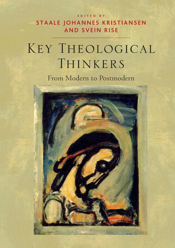 Key Theological Thinkers From Modern to Postmodern book cover