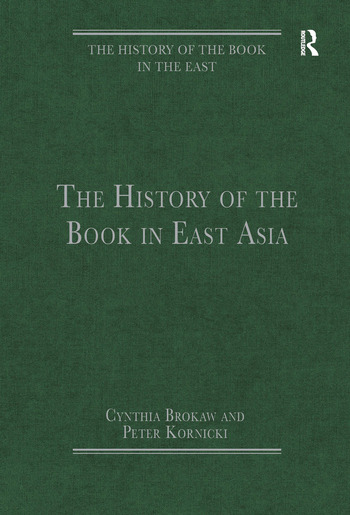 The History of the Book in East Asia book cover