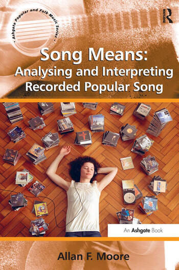 Song Means: Analysing and Interpreting Recorded Popular Song book cover