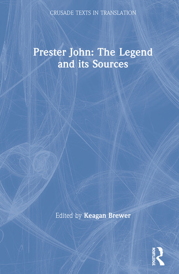 Prester John: The Legend and its Sources book cover