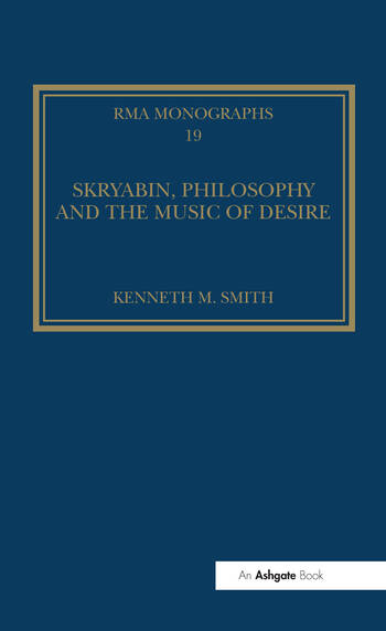 Skryabin, Philosophy and the Music of Desire book cover