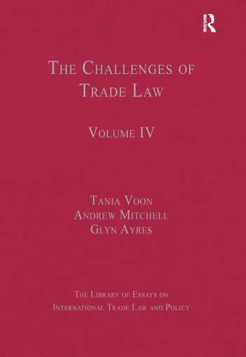 The Challenges of Trade Law Volume IV book cover