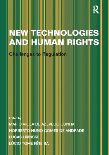 New Technologies and Human Rights Challenges to Regulation book cover