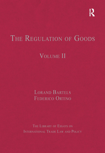 The Regulation of Goods Volume II book cover