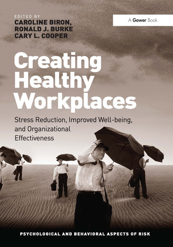 Creating Healthy Workplaces Stress Reduction, Improved Well-being, and Organizational Effectiveness book cover