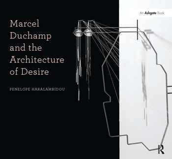 Marcel Duchamp and the Architecture of Desire book cover