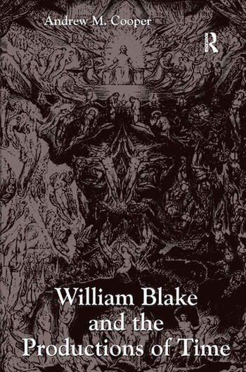 William Blake and the Productions of Time book cover
