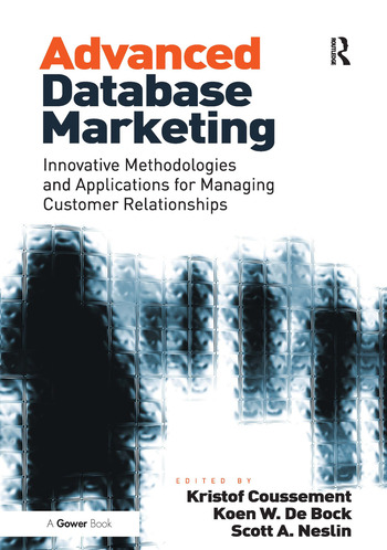 Advanced Database Marketing Innovative Methodologies and Applications for Managing Customer Relationships book cover