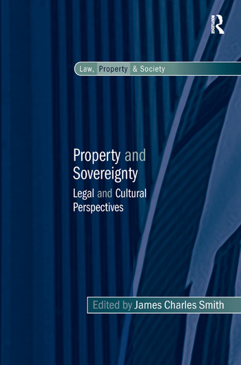 Property and Sovereignty Legal and Cultural Perspectives book cover
