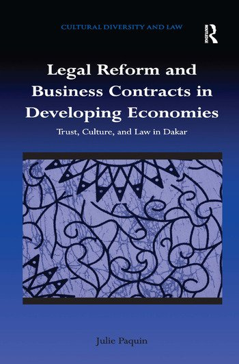 Legal Reform and Business Contracts in Developing Economies Trust, Culture, and Law in Dakar book cover