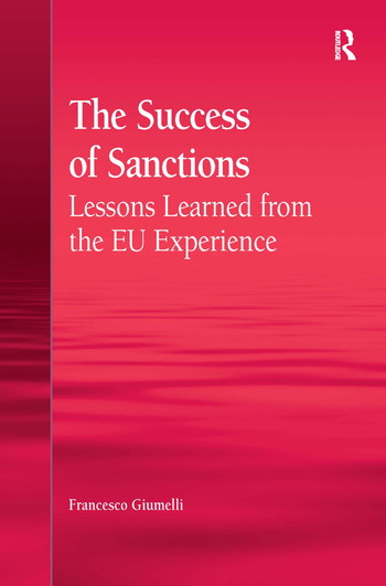 The Success of Sanctions Lessons Learned from the EU Experience book cover